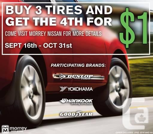 NISSAN BUY 3 TIRES AND GET THE 4TH FOR A DOLLAR - $1