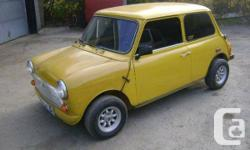 1979 Mini Austin  - 1275 cc, 4 Speed Manual Transmission, Mileage: UNKNOWN.  - Tinted Windows, Mini Light Mags 10 inch. Honda CRX Seats, Fiber Glass Flip front end headers. Weber Carburator. - Full Gauges, Front Disc Brakes... Just TOO many items to List.