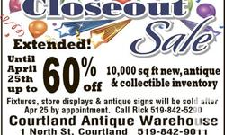 RETIRING & STORE CLOSING EXTENDED TO APRIL 25th 2015! UP TO 60% OFF INVENTORY some exclusions may apply. Courtland Antique Warehouse Est 2002 1 North St. Courtland,  Mon/Tues Closed, Wed-Sat 11-5 Sun 12-5 10,000 sq ft Mall - Antiques, Primitives, China,