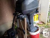 I have a good condition Yamaha 4 stroke kicker that