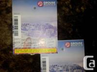 I have two adult lift tickets for Grouse Mountain for