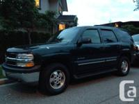 2002 chevy Tahoe.   Dark green, regularly maintained,