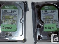 "I have two Western Digital Green 2TB SATA 3.5"" hard"