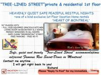 """Greetings from Montreal! """"PRIVATE TRIP RESIDENCE"""""""