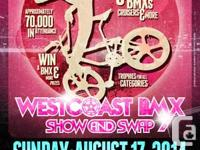 The 2nd Annual WestCoast BMX Show & Swap. Sunday,