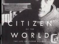Citizen of the World: The Life of Pierre Elliott