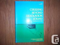 """Cruising Beyond Desolation Sound : Channels and"