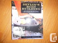 """Devlin's Boatbuilding: Ways to Build Any kind of Boat"