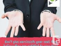 Narcissists believe they are entitled to your time,