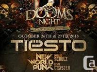 Dooms Night Tickets Available  TIESTO Live  Day 2 Pass