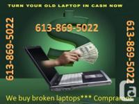 Get instant CASH $$$ for your broken or used laptops