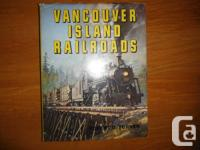 """Vancouver Island Railroads"" by Robert D. Turner."