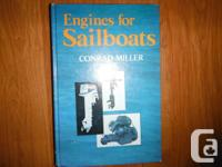 """Engines for Sailboats: The Yachtsman's Quick guide To"