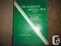 The Complete Official MGB: 1962-1974 Comprising the