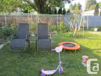 I have used two Recline Chairs, workout trampoline,