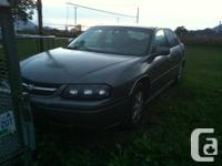 Chevy impala  Year: 2005  Km: 155 000 3.4 L Great on