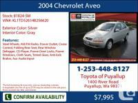 2004 Chevrolet Aveo  4 Dr Sedan Mileage: 51641 This