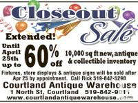 COURTLAND ANTIQUE WAREHOUSE RETIRING & STORE CLOSING