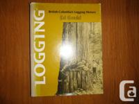"""Logging: British Columbia's Logging Record"" by Ed"