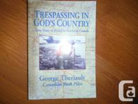 """""""Trespassing in God's Country- Sixty Years of Flying in"""