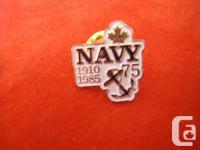 A nice pin , Canadian Navy 1910-1985 ,75yrs See pics