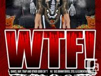Tickets to VENUE Halloween WTF Friday is now for sale.