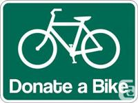 *** WANTED *** OLD UNWANTED BICYCLES TO RECYCLE ***