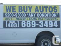 WE BUY AUTOS 669-3494 CALGARY ...WE PAY $200 TO $2000